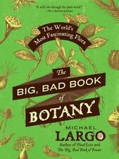 The Big, Bad Book of Botany by Michael Largo (2014, Paperback)