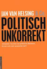POLITISCH UNKORREKT - Jan van Helsing & Co BUCH - NEU OVP