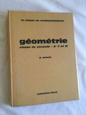 Géométrie Classe De Seconde (Sections A', C Et M) - M. Monge