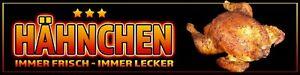 Banner oder Aufkleber - HÄHNCHEN FRISCH & LECKER Werbung Spanntransparent 3StarB