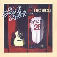 CHUCK BRODSKY: THE BASEBALL BALLADS CD! 2002 CHUCK BRODSKY RECORDS! NEAR MINT