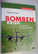 Bomben Krieg ~Strategien der Zerstörung 1939-1945 /Gebhard Aders