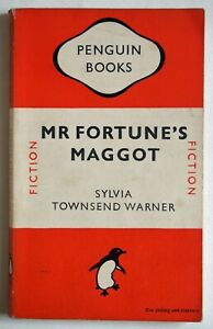 MR FORTUNE'S MAGGOT / SYLVIA TOWNSEND WARNER / PBK 1st PENGUIN EDITION 1948