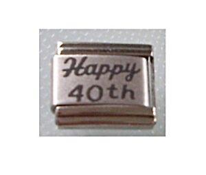 9mm Italian Charms  L20 Happy 40TH  40 Birthday Fits Classic Size Bracelet