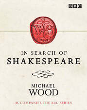 In Search of Shakespeare, Wood, Michael, Excellent Book