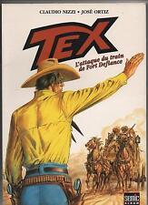 NIZZI et José ORTIZ. Tex, l'attaque du train de Fort Defiance. SEMIC 2003. EO.