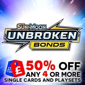 POKEMON - SUN & MOON UNBROKEN BONDS SINGLE + TRAINER CARDS + PLAYSETS - SM10 NEW
