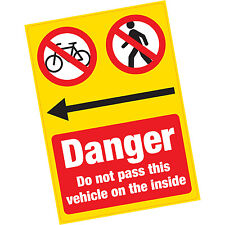 Danger Do Not Pass Vehicle on Inside LARGE Vinyl Warning Sticker HGV Cyclists