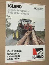 Prospectus Treuil Forestier IGLAND Tracteur brochure prospekt traktor tractor
