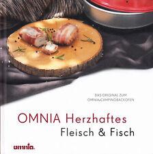 OMNIA Herzhaftes - Fleisch & Fisch - Original Kochbuch zum Omnia Campingbackofen