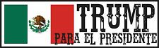 TRUMP PARA EL PRESIDENTE MEXICO POLITICAL BUMPER STICKER WINDOW DECAL