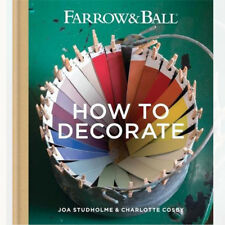 Farrow & Ball How to Decorate: Transform  your home with paint By Farrow & Ball