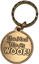 You Had Me At Woof Dog Pet Heart Bronze Keychain Paw Print Design
