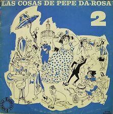 PEPE DA ROSA-LAS COSAS DE PEPE DA ROSA 2 LP VINILO 1974 SPAIN GOOD COVER