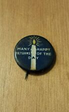 "Early ""Many Happy Returns of the Day"" Pinback Pin David C. Cook Publishing Co."