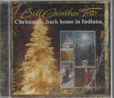 BILL GAITHER TRIO Christmas Back Home In Indiana King Of Kings NEW CD