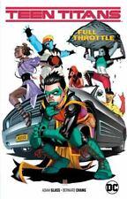 Teen Titans Vol. 1: Full Throttle Glass, Adam VeryGood