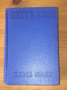 Betty Zane by Zane Grey 1933 Vtg HC Book Charles Francis Press Grosset Dunlap