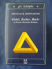 HOFSTADTER-GODEL, ESCHER, BACH : UN'ETERNA GHIRLANDA BRILLANTE-ADELPHI 1990