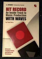 Hit Record - An Inside Track to Music Production with Waves by Yoad Nevo