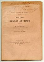 Abbé Douais. Histoire ecclésiastique. 1880 + envoi de l'auteur