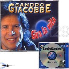 "SANDRO GIACOBBE ""GIRA LA VITA"" RARO CDsingolo PROMO"