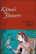 Kama's Flowers: Nature in Hindi Poetry and Criticism, 1885-