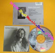 CD ROBIN HOLCOMB Omonimo Same 1990 Us ELEKTRA 9 60983-2  no lp mc dvd (CS7)