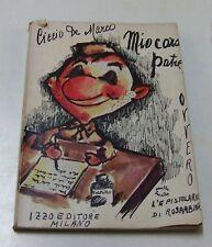 Mio caro Patre . Ciccio de Marco . AUTOGRAFATO . 1964