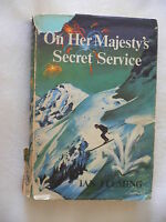 On Her Majesty's Secret Service.Ian Fleming.1963.With DJ. Not ex-library.