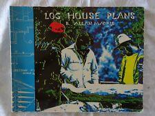 Log House Plans by B. Allan MacKie | PB