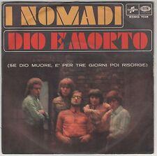 """I NOMADI DIO E' MORTO/PER FARE UN UOMO  7"""" 45 GIRI"""
