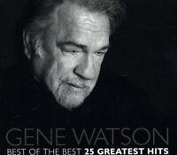 Gene Watson - Best of the Best 25 Greatest Hits [New CD]