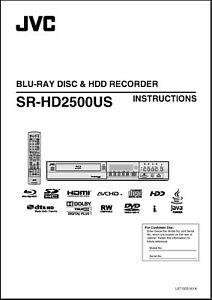JVC SR-HD2500US  Blu Ray & HDD Recorder Owners Manual - Operating Instructions