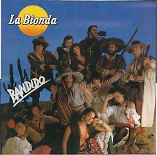 BANDIDO # LA BIONDA