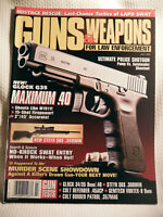 GUNS & WEAPONS FOR LAW ENFORCEMENT MAGAZINE~ JULY 1998 ~ GLOCK 35 MAXIMUM .40
