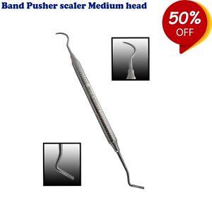 Dental Orthodontics Band Pusher Scaler Medium head double ended Hand instruments
