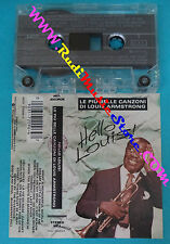MC LOUIS ARMSTRONG Hello louis 1990 italy MCA WEA 9031 72096-4 no cd lp dvd vhs*