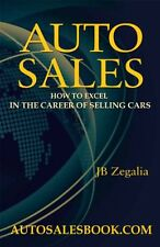 Auto Sales: How to Excel in the Career of Selling