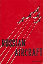 RUSSIAN AIRCRAFT by H. HOOFTMAN (Soviet Aviation, 1965) (1st Ed.)