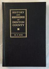 History and Reminiscences of Denton County Texas Ed F Bates Texana Bicentennial
