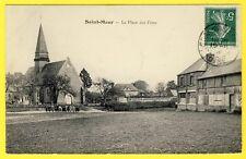 cpa 60 - VILLAGE de SAINT MAUR (Oise) La Place des FÊTES Animés Eglise