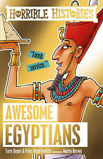 HORRIBLE HISTORIES: AWESOME  EGYPTIANS by Terry Deary  NEW