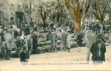 CARTE POSTALE / VAUCLUSE / CAVAILLON PLACE DU CLOS UN JOUR DE MARCHE