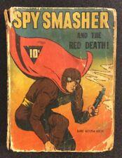 SPY SMASHER & THE RED DEATH 1941 Fawcett Golden Age Comic DIME ACTION NOVEL Whiz