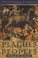 Plagues and Peoples, Paperback by McNeill, William H., Brand New, Free shippi...