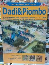 DADI & PIOMBO - ITA / ENG - RIVISTA - n. 43 - WARGAMES LORENZO SARTORI EDITORE