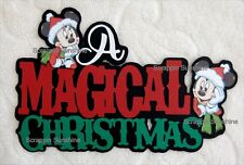 DISNEY - A MAGICAL CHRISTMAS Die Cut Title Scrapbook Page Paper Piecing SSFFDeb