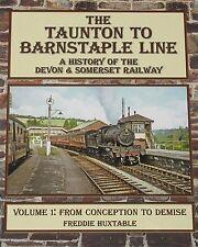 TAUNTON BARNSTAPLE LINE Devon & Somerset Railway NEW Steam Rail Route History