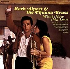 Herb Alpert & The Tijuana Bras What Now My Love Vinyl LP 2016
